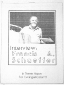 Interview: Francis A Schaeffer - Is There Hope for Evangelicalism