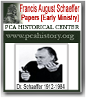 The Francis Schaeffer Papers at the PCA Historical Center